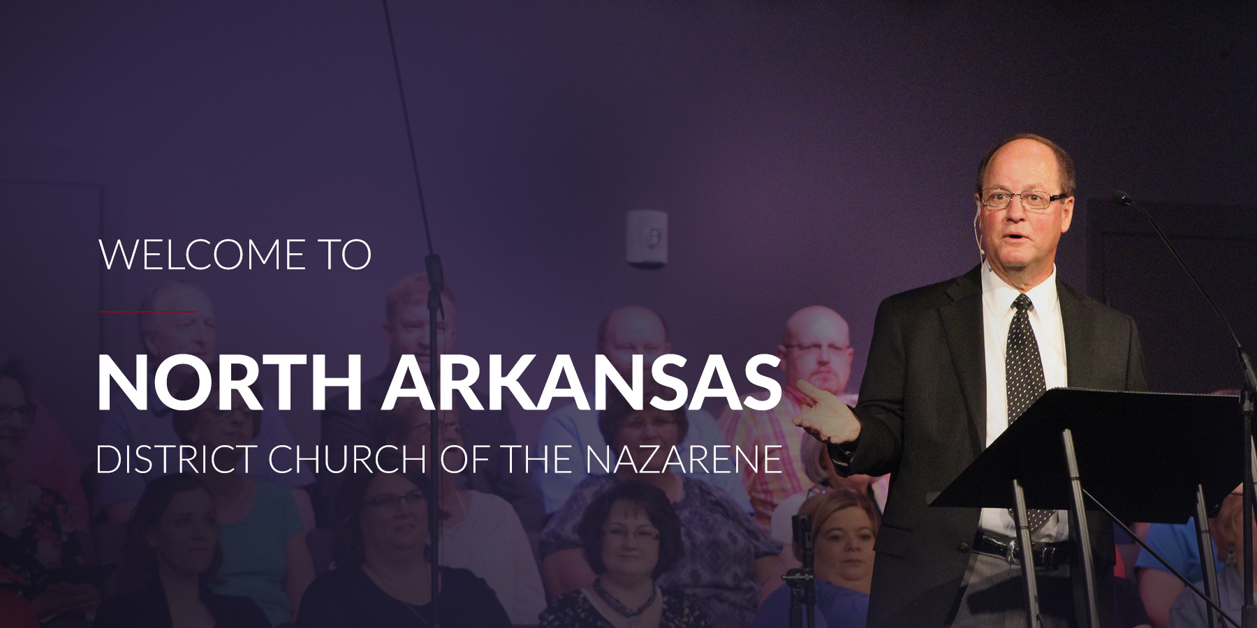 Welcome to the North Arkansas District Church of t