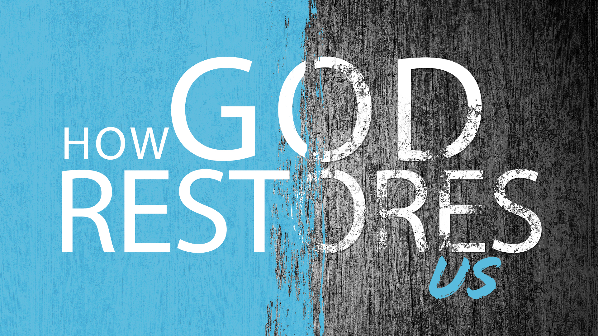 How God Restores Us