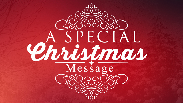 A Special Christmas Message