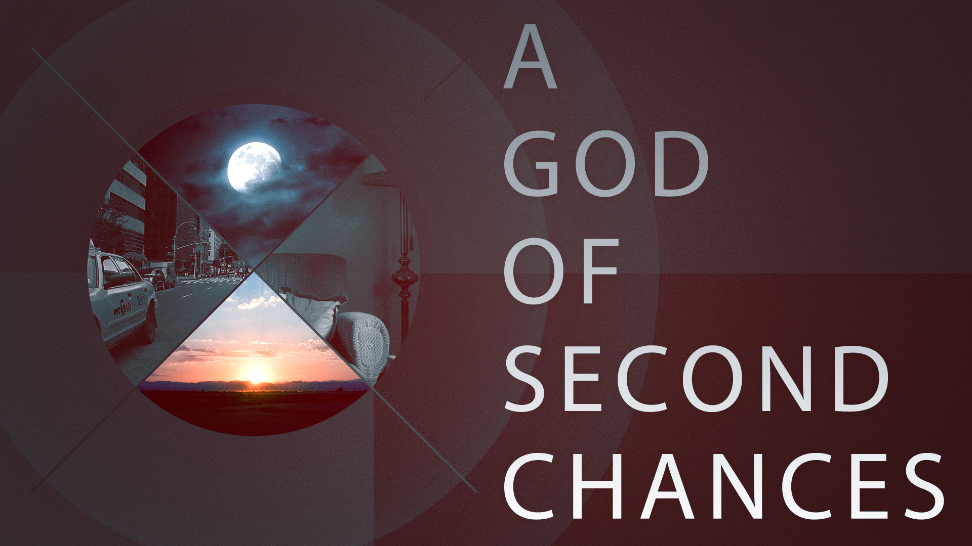 A God Of Second Chances