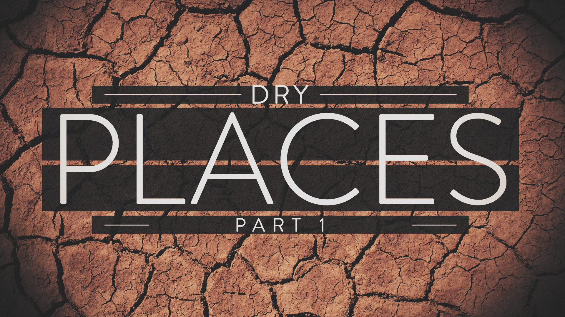 Dry Places Part 1