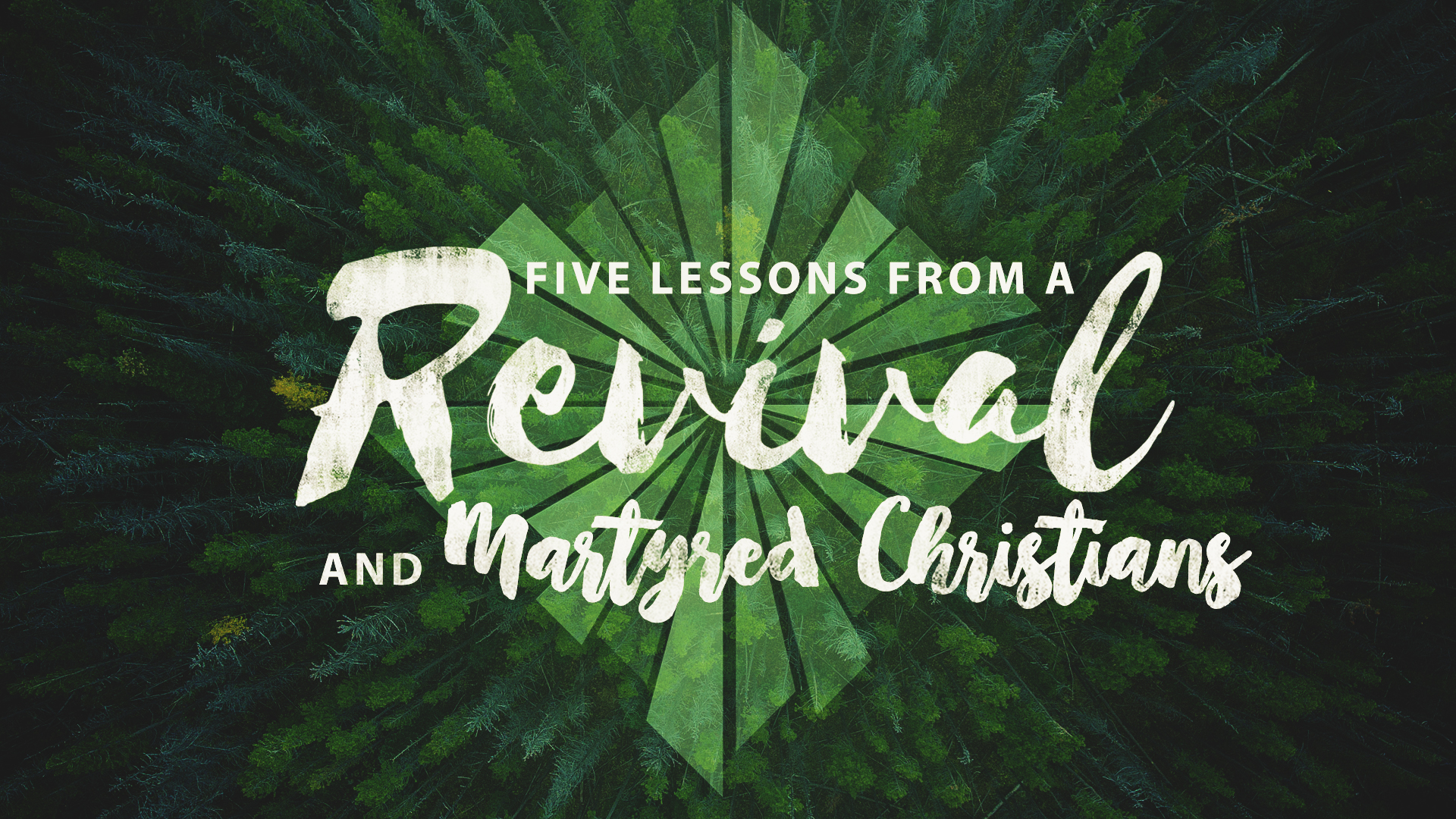 Five Lessons From A Great Revival And Martyred Christians
