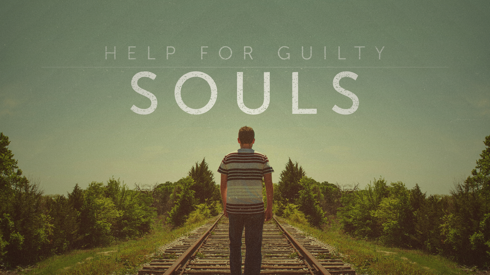 Help For Guilty Souls