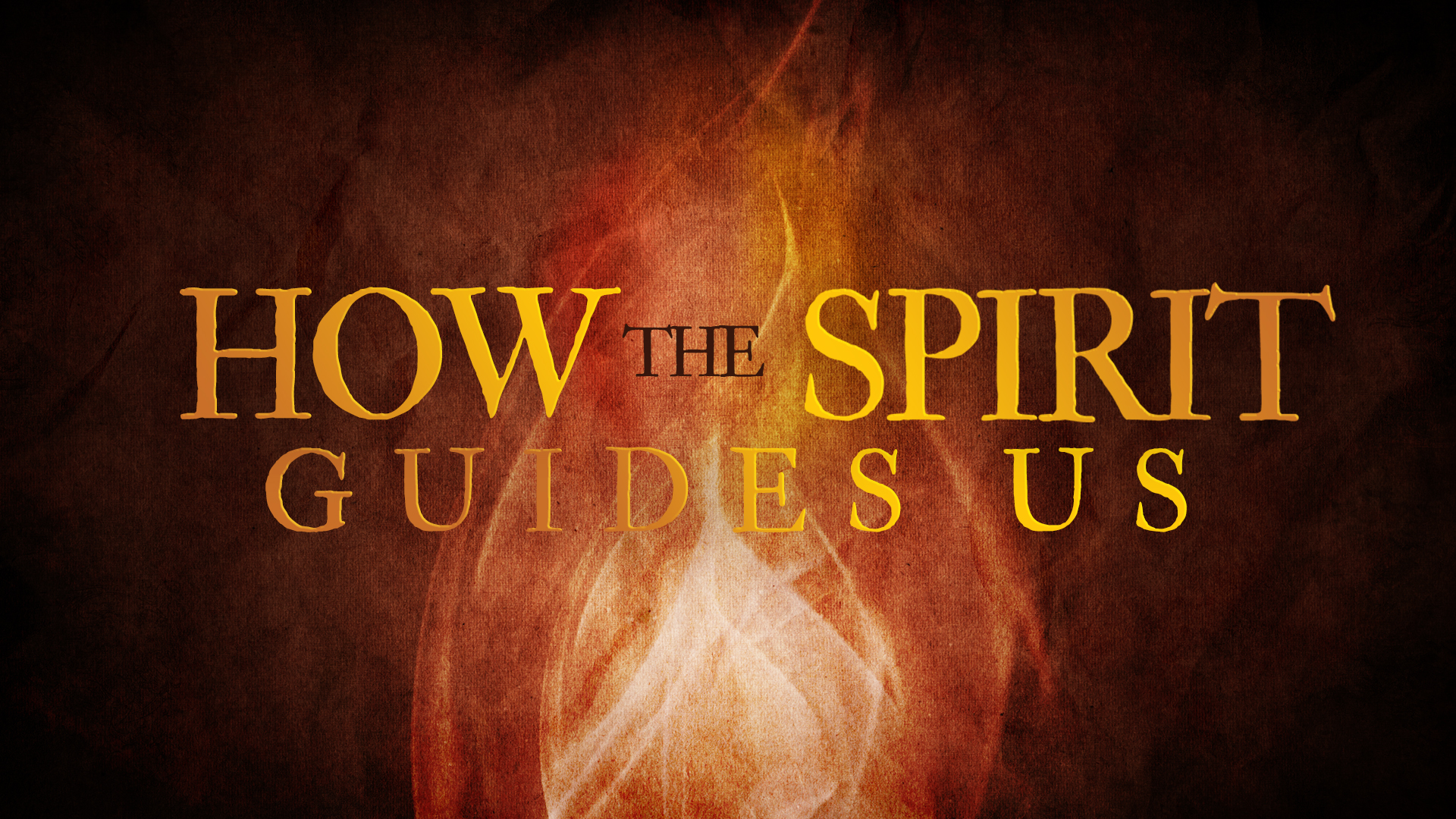 How The Spirit Guides Us