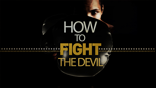 How To Fight The Devil