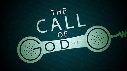 The Call of God Part 2