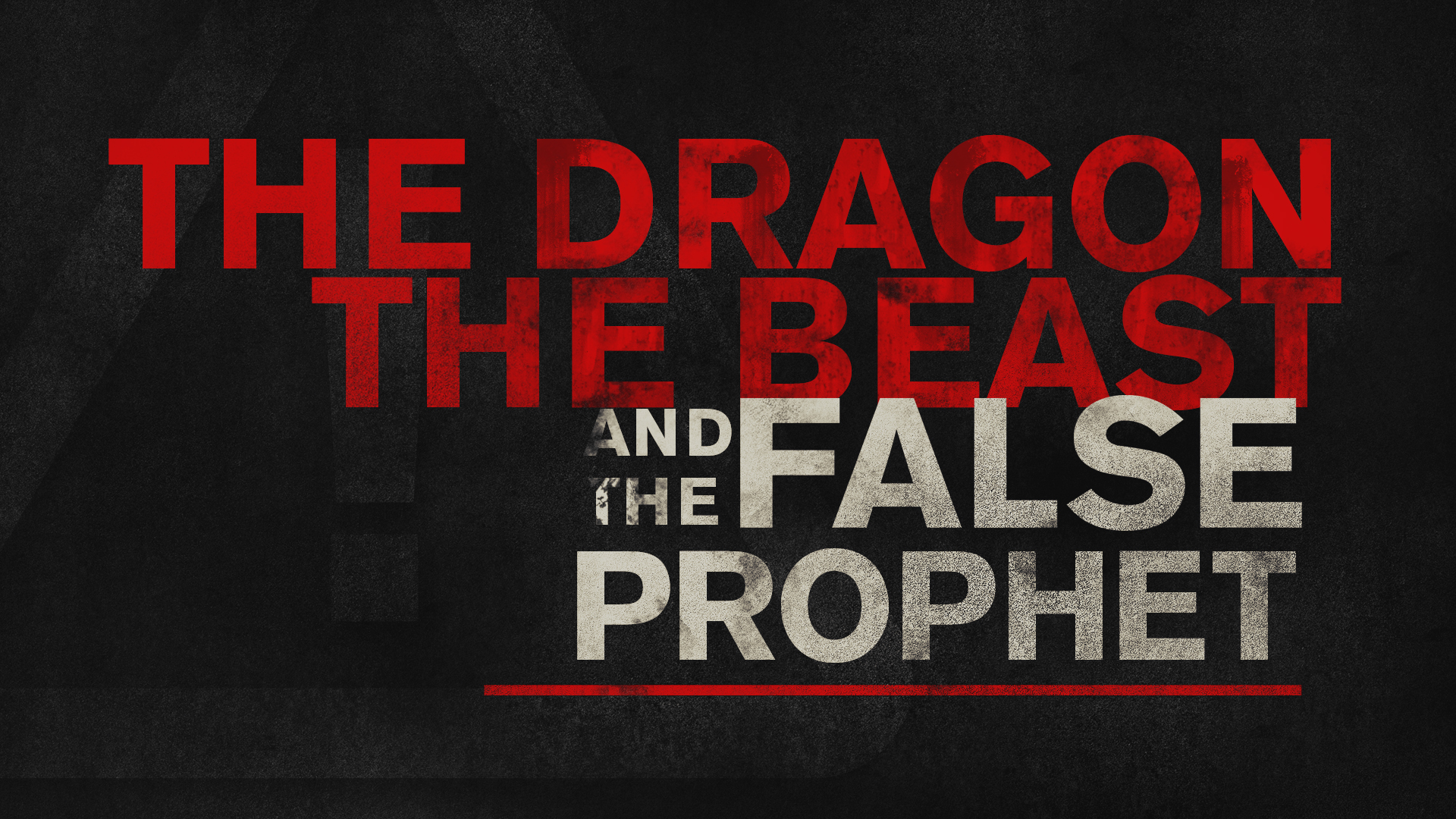 The Dragon, The Beast, And The False Prophet