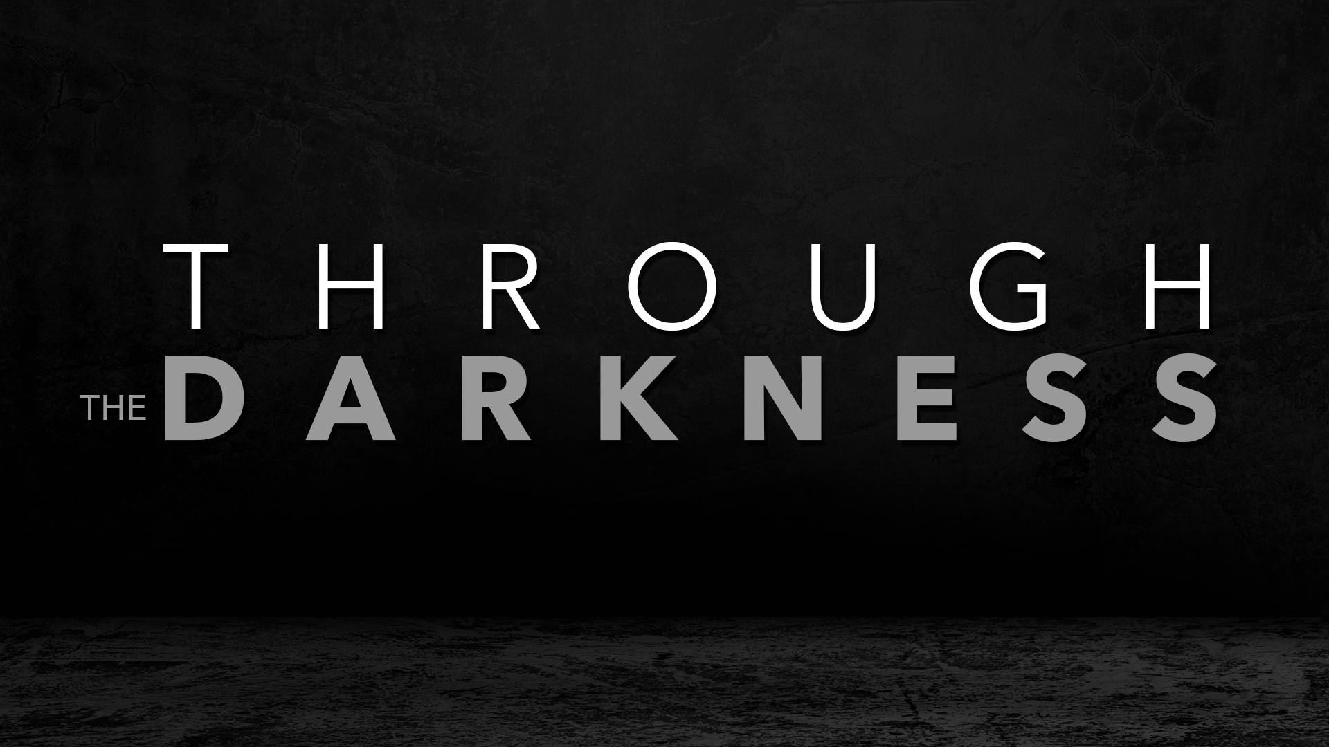 Through The Darkness