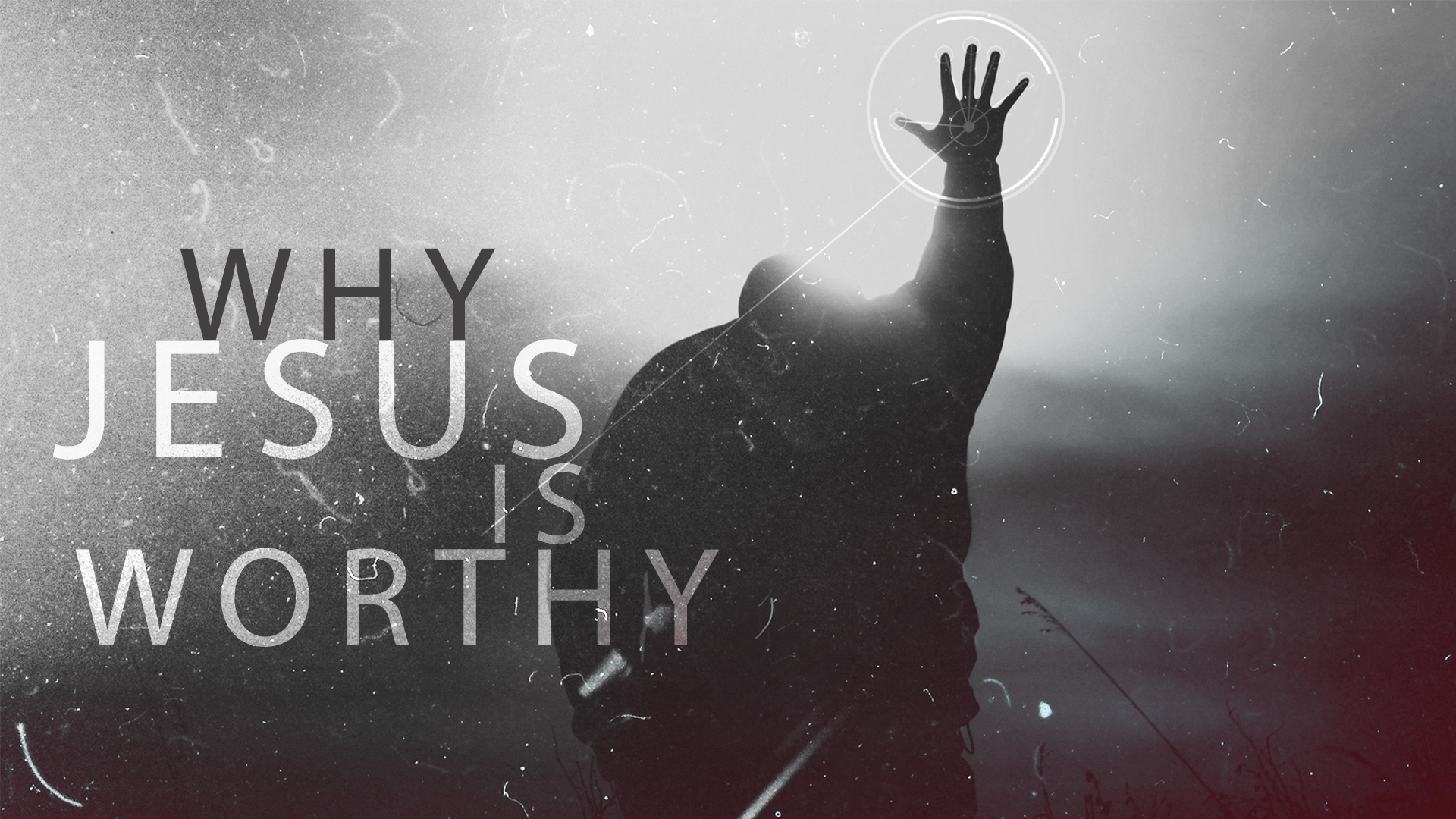 Why Jesus Is Worthy?