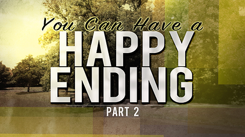 You Can Have A Happy Ending Part 2