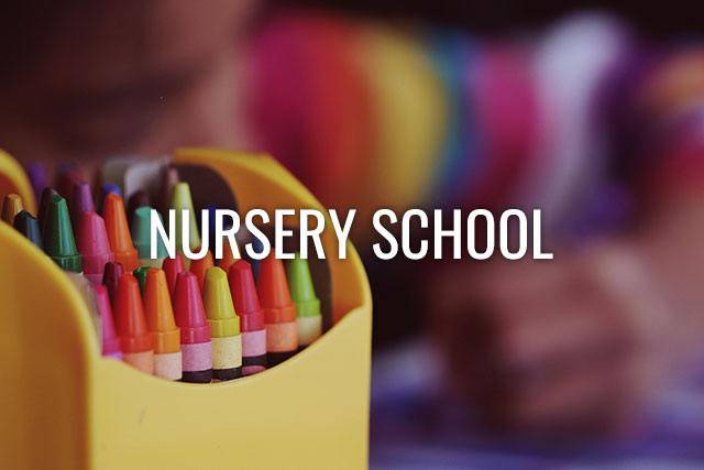 Nursery School