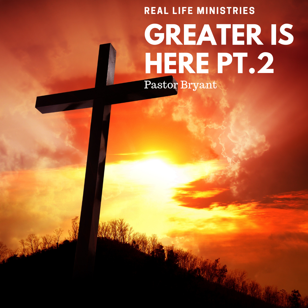 Greater Is Here Pt.2