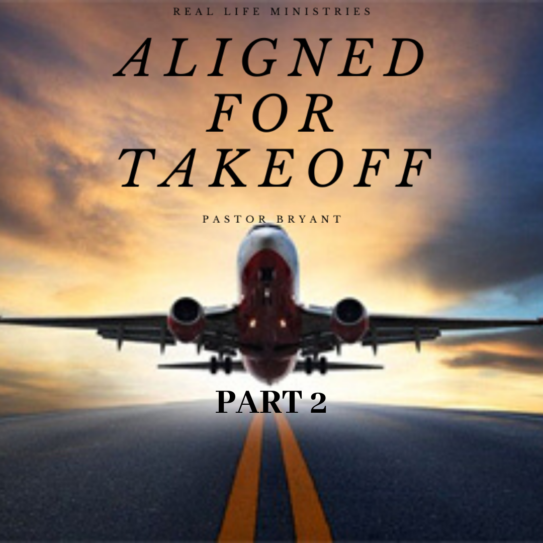 Aligned For TakeOff Part 2