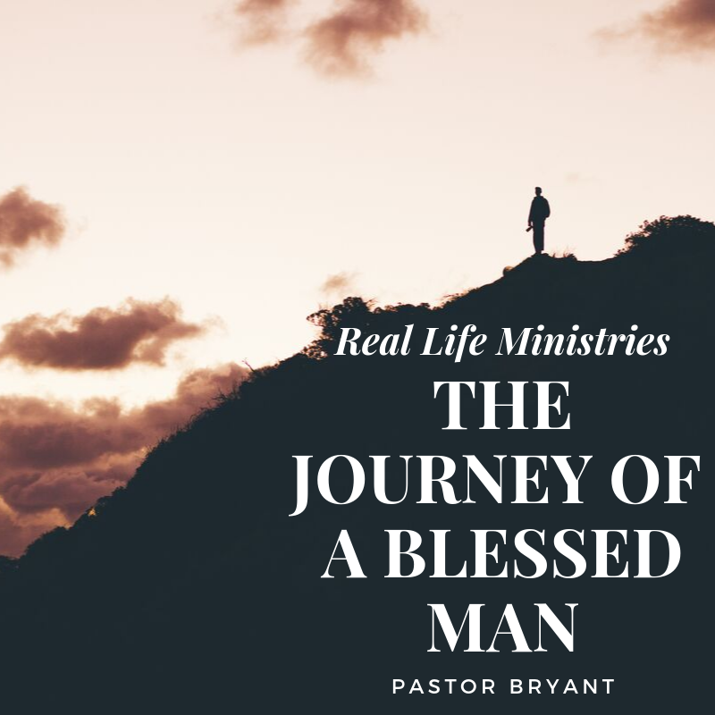 THE JOURNEY OF A BLESSED MAN