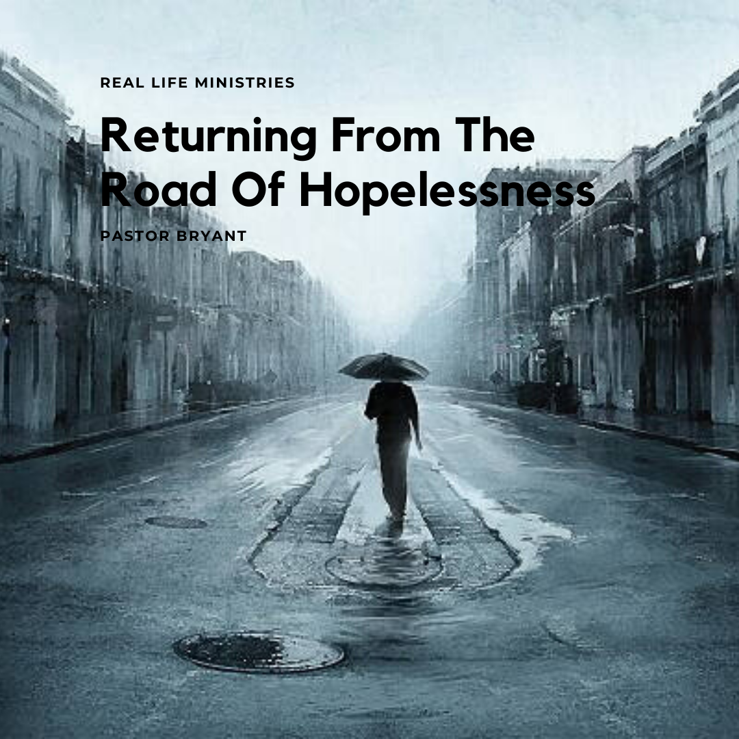 Returning From The Road Of Hopelessness