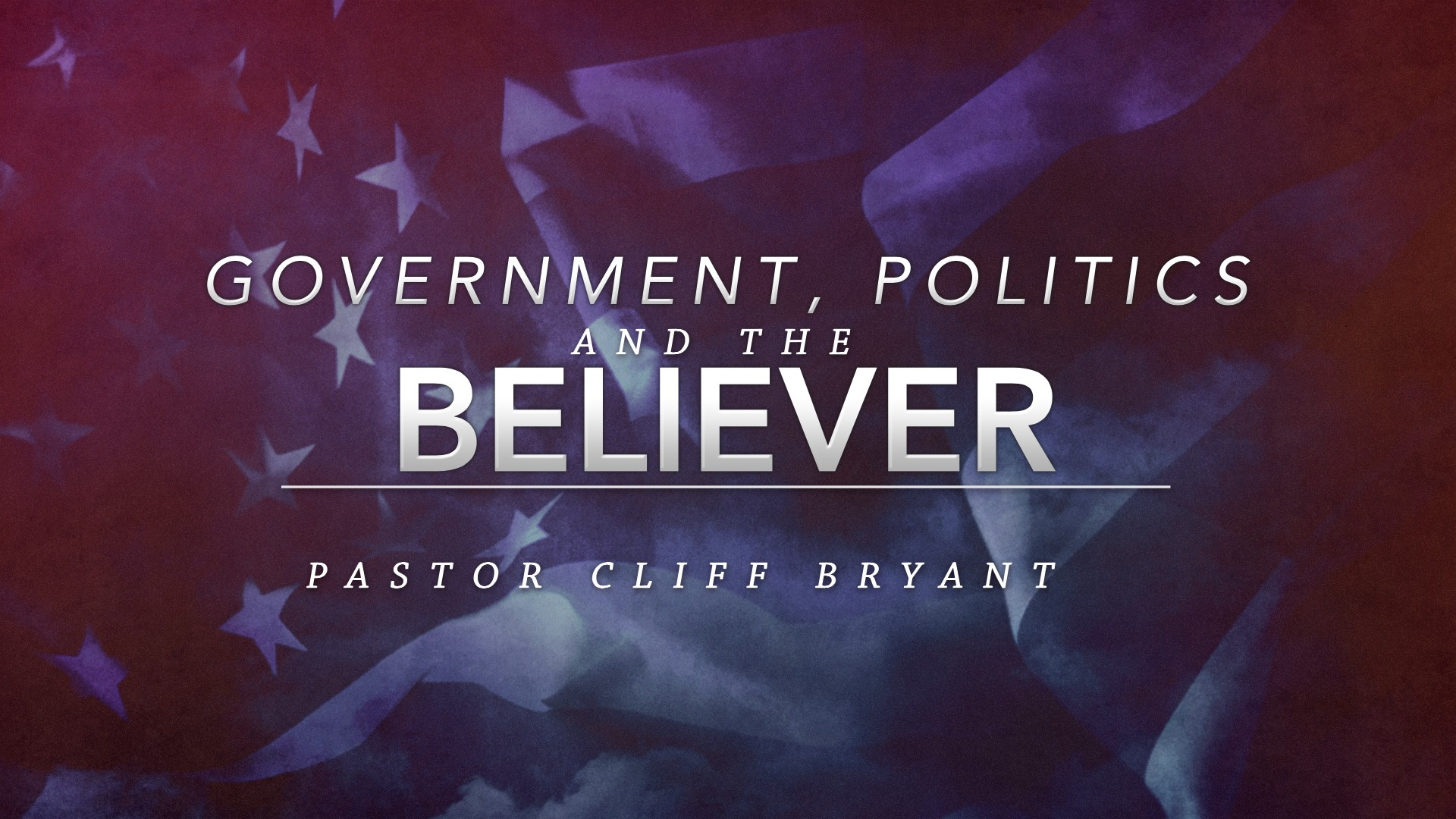 Government, Politics And The Believer