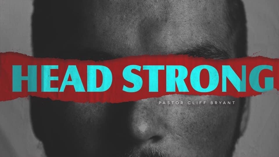 Head Strong Part 3