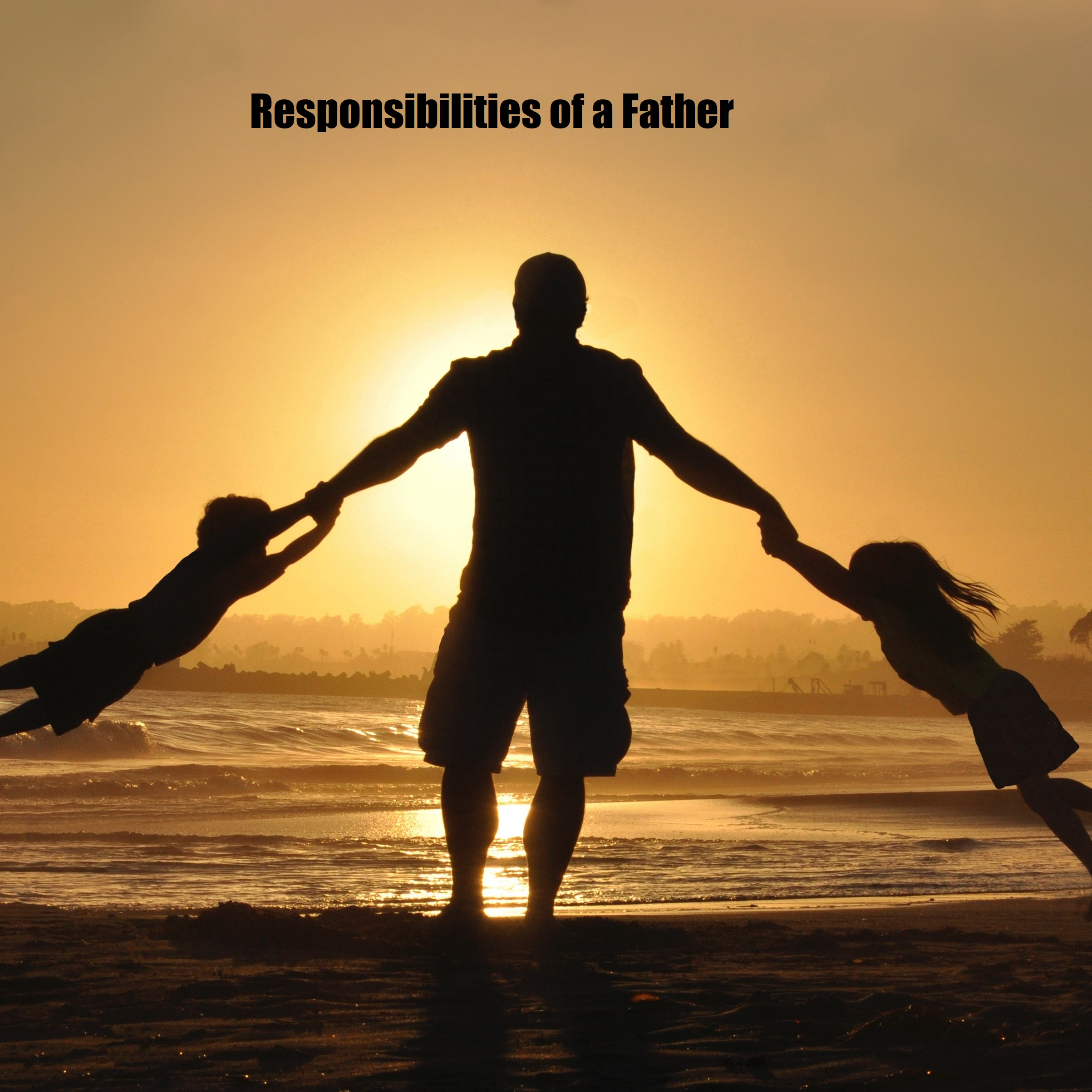 Responsibilities of a Father