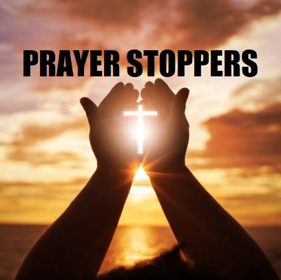 Prayer Stoppers