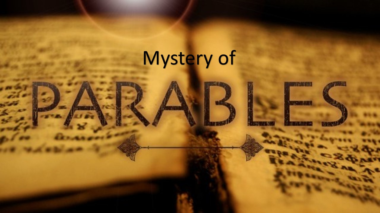 Mystery of Parables