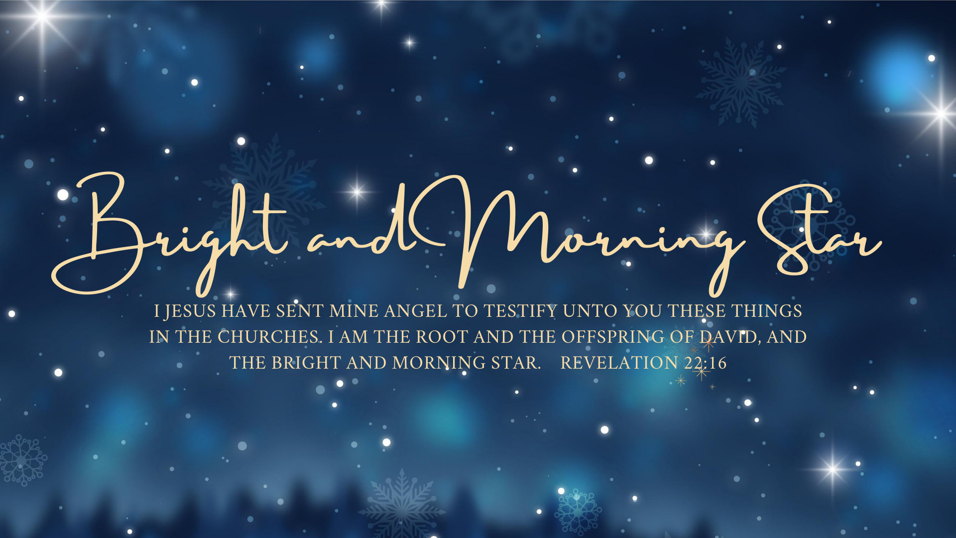 "Christmas Eve Service 2020 ""The Bright and Morning Star"""