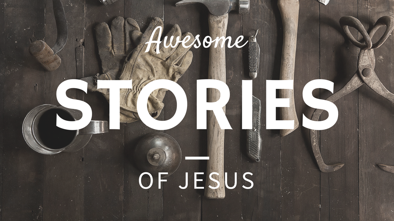 Awesome Stories of Jesus