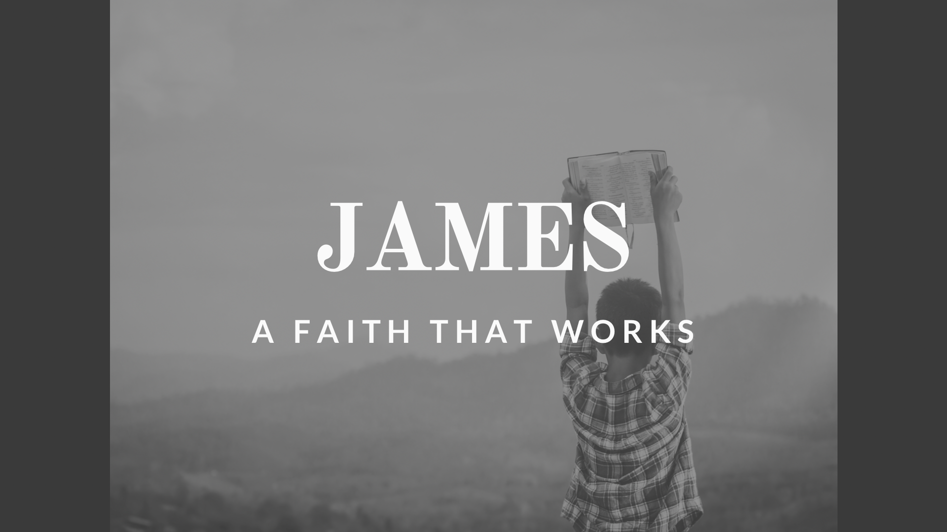 James A Faith That Works