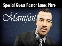 Pastor Isaac Pitre: Manifest
