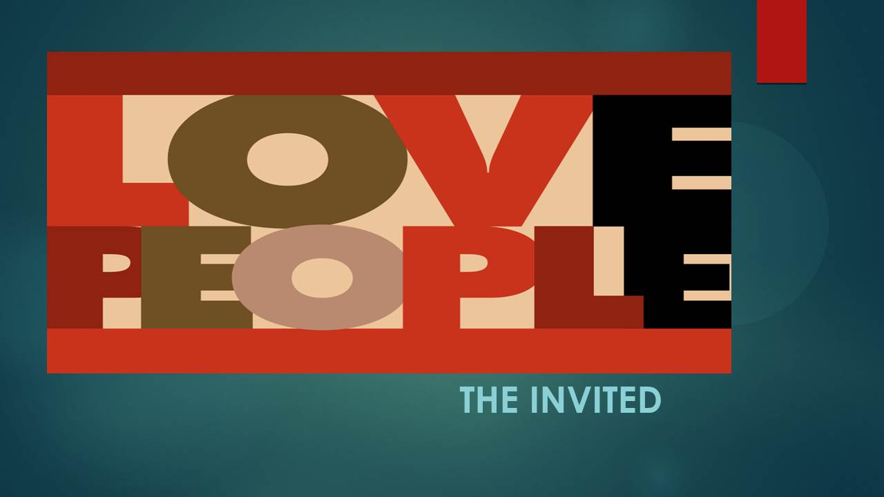 Love People The Invited