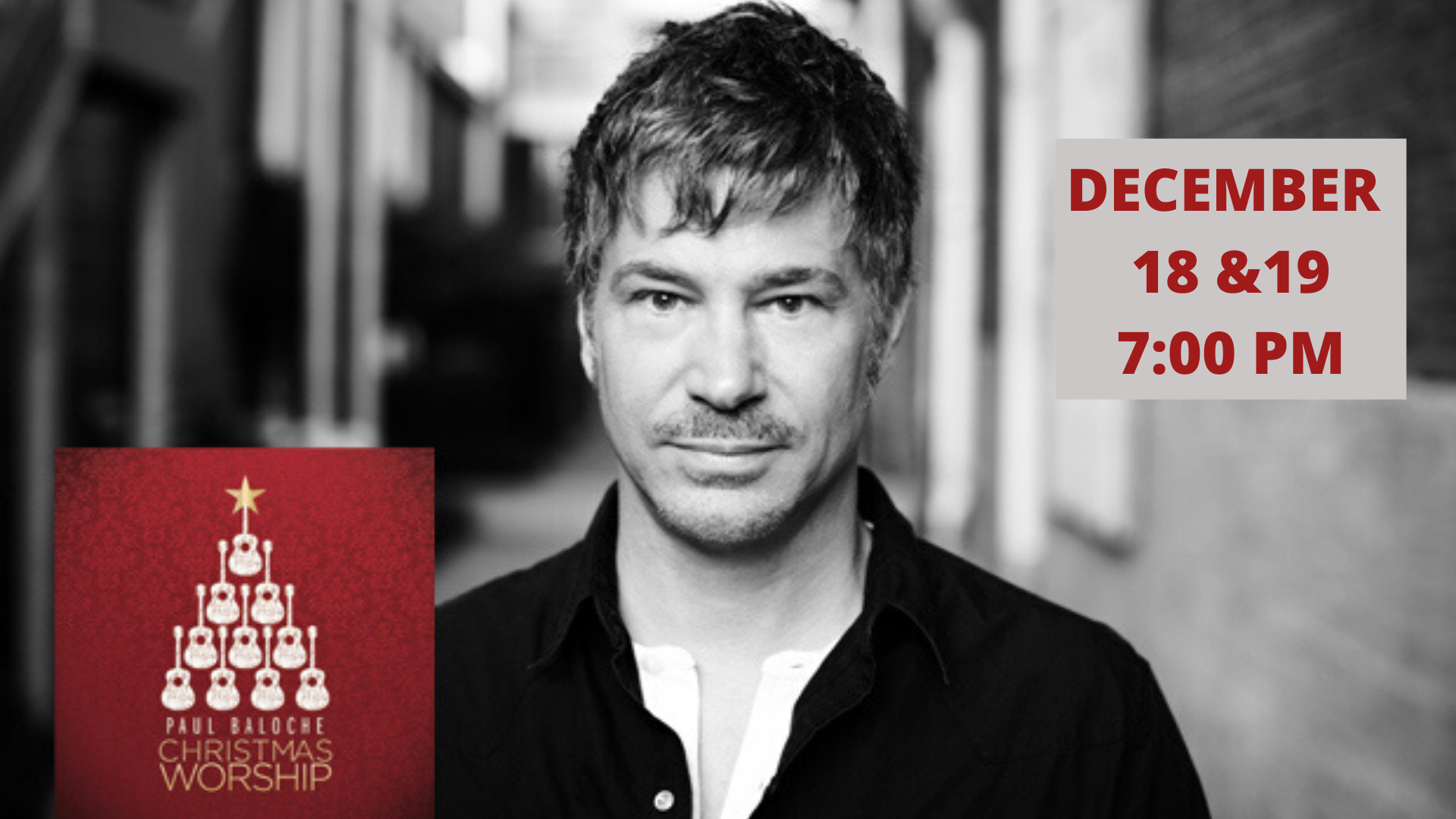 Christmas Worship Tour with Paul Baloche