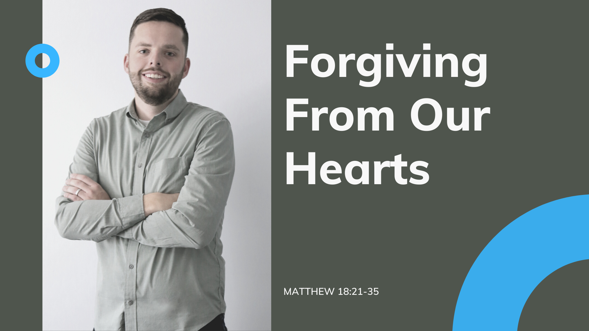 Forgiving From Our Hearts