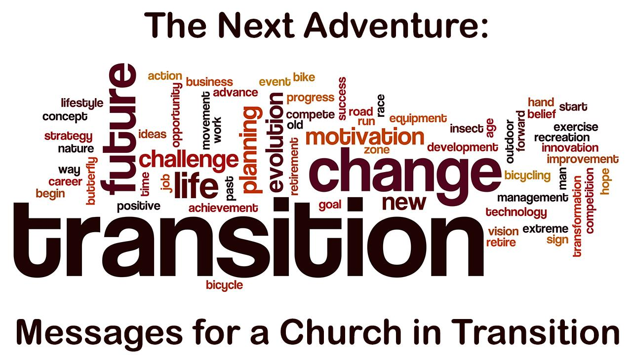 Messages for a Church in Transition