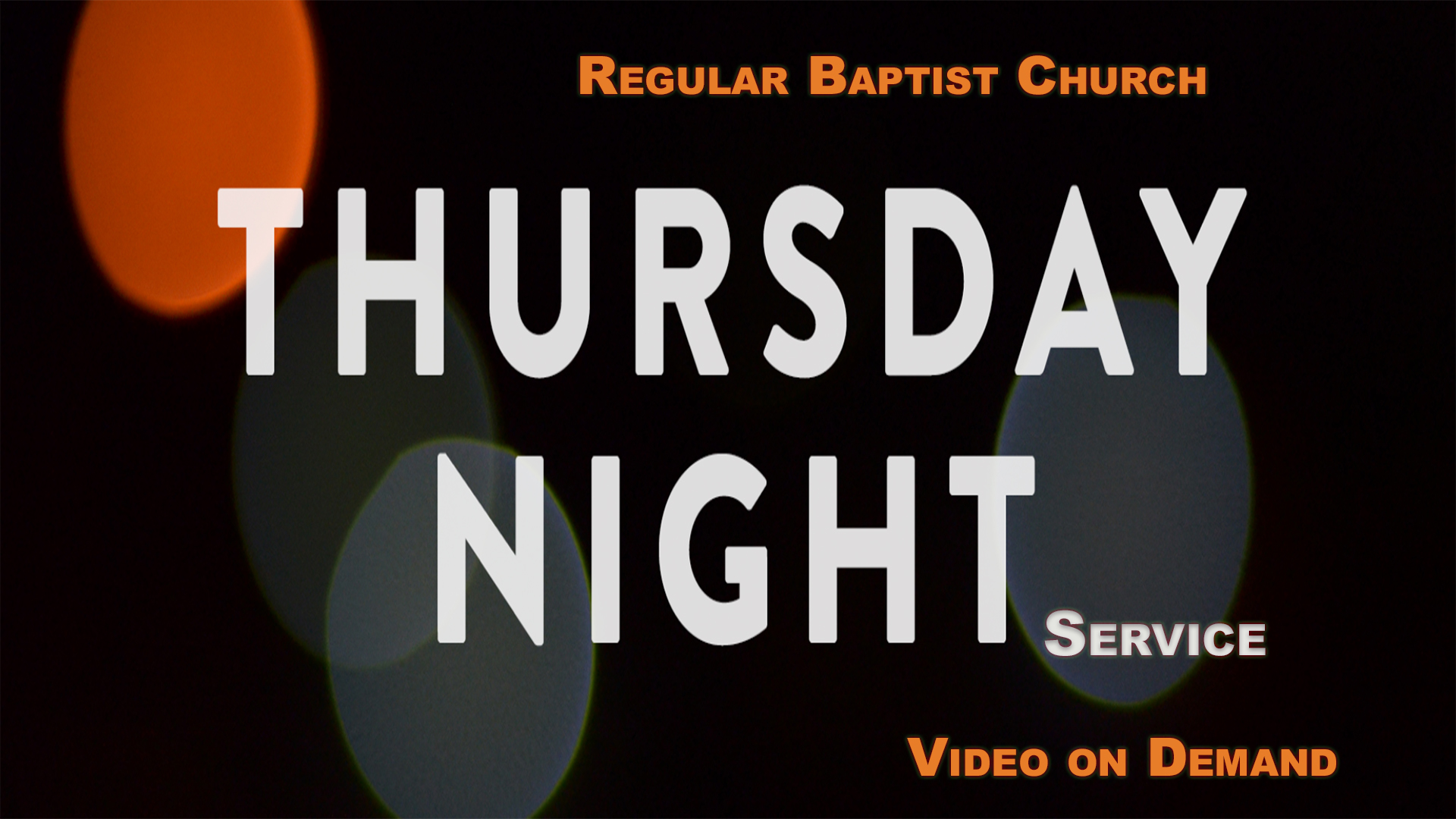 RBC Thursday Night Services