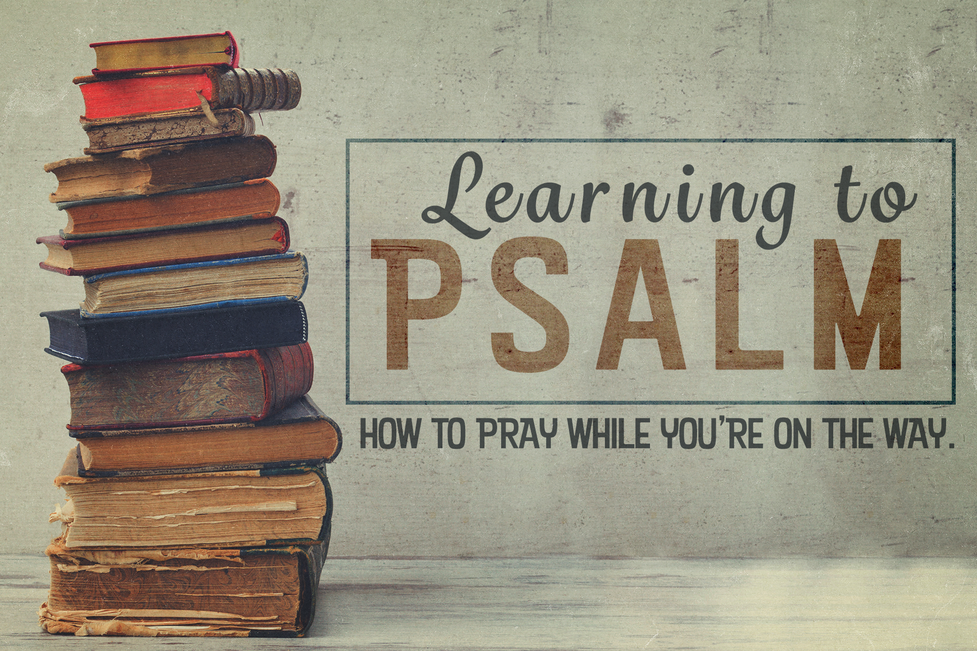 Learning to Psalm