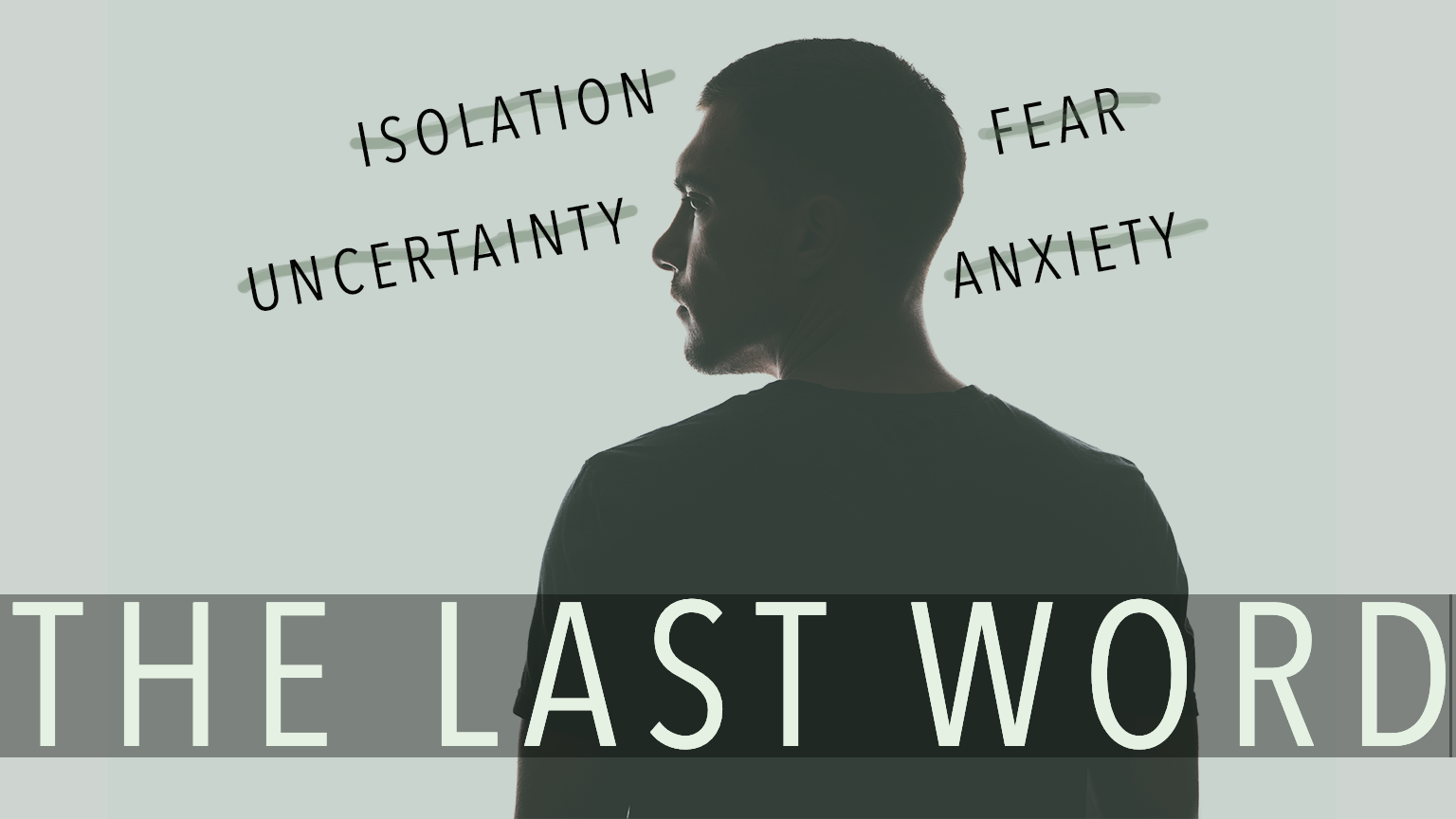 The Last Word: Isolation
