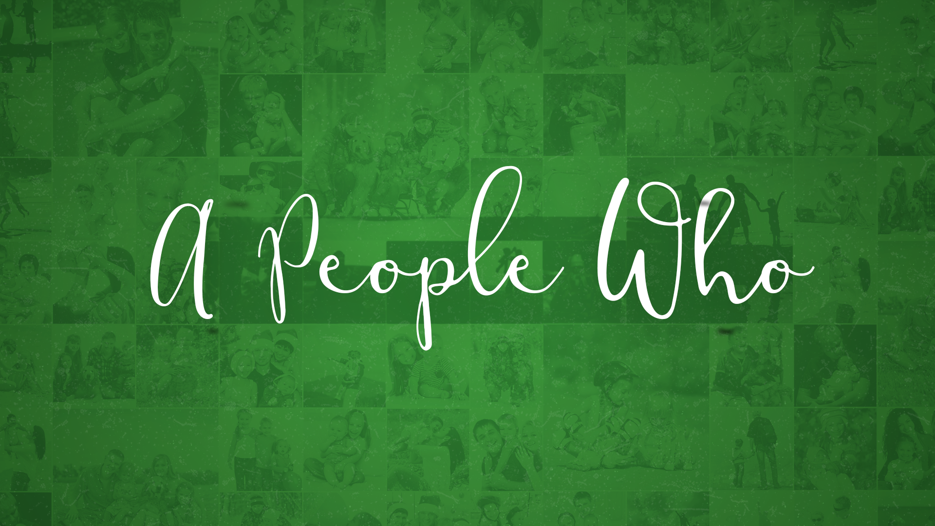 A people Who...