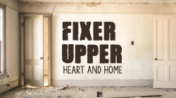 Fixer Upper: Heart and Home