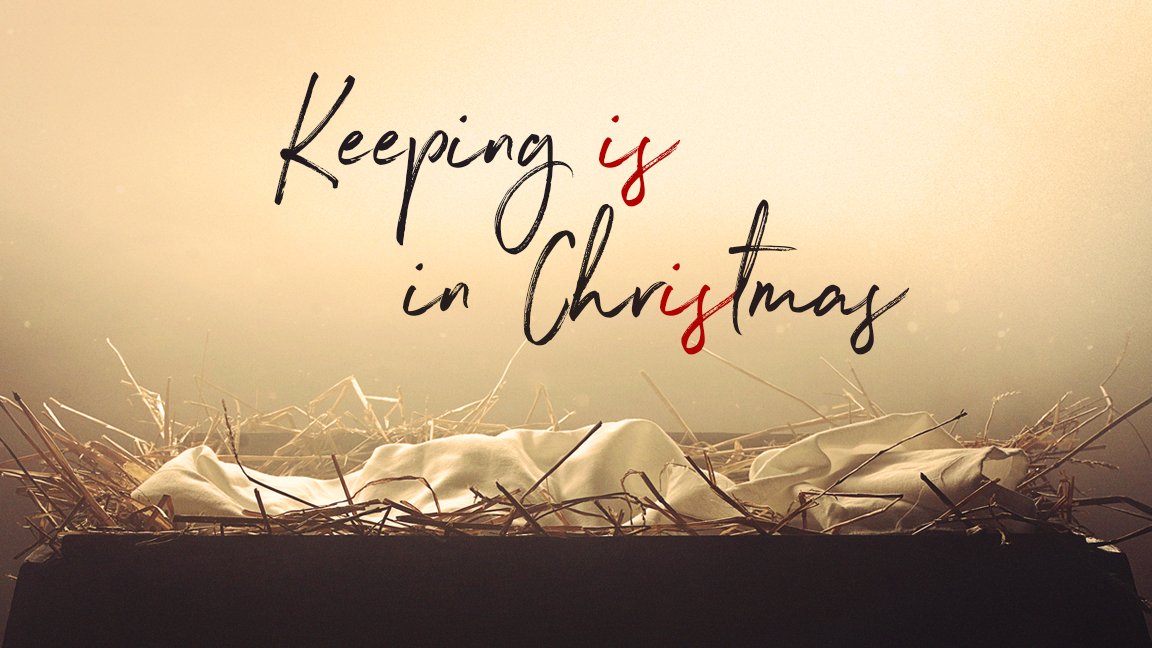 12/15/2019 - Keeping IS in Christmas.  Christmas is Starting Small