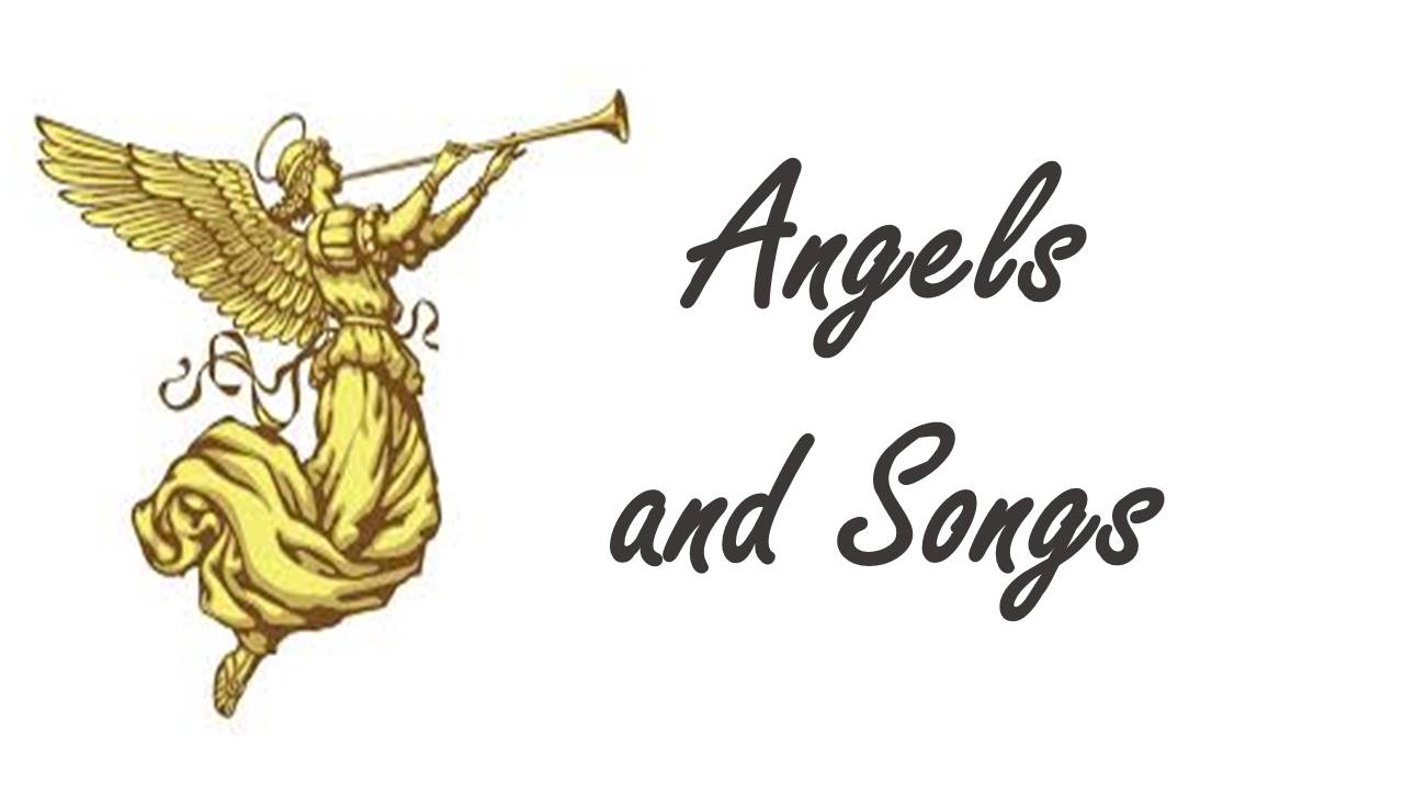 Angels and Songs