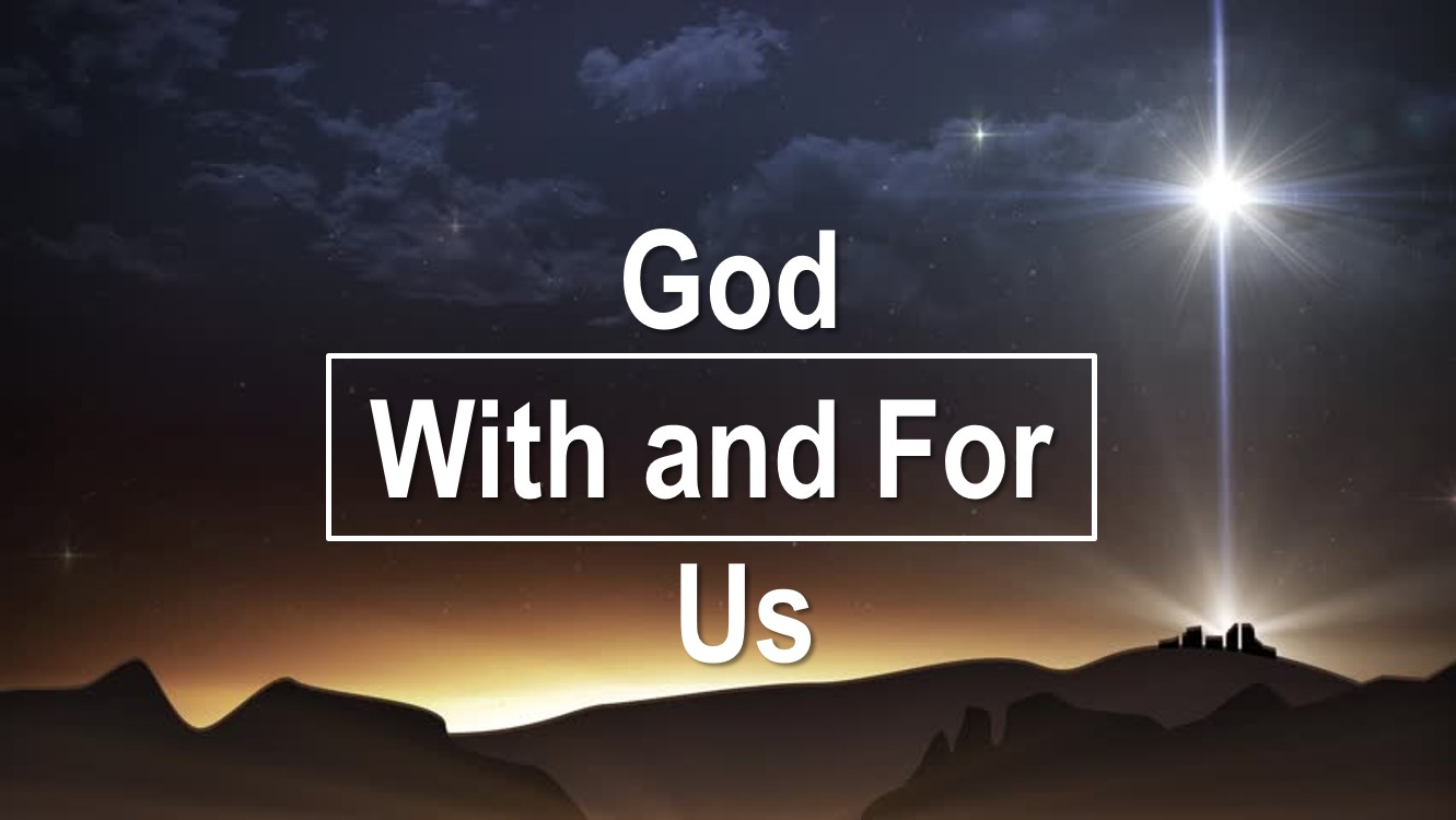 God With and For Us