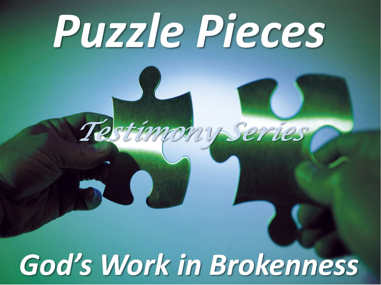 Puzzle Pieces: God's Work in Brokenness