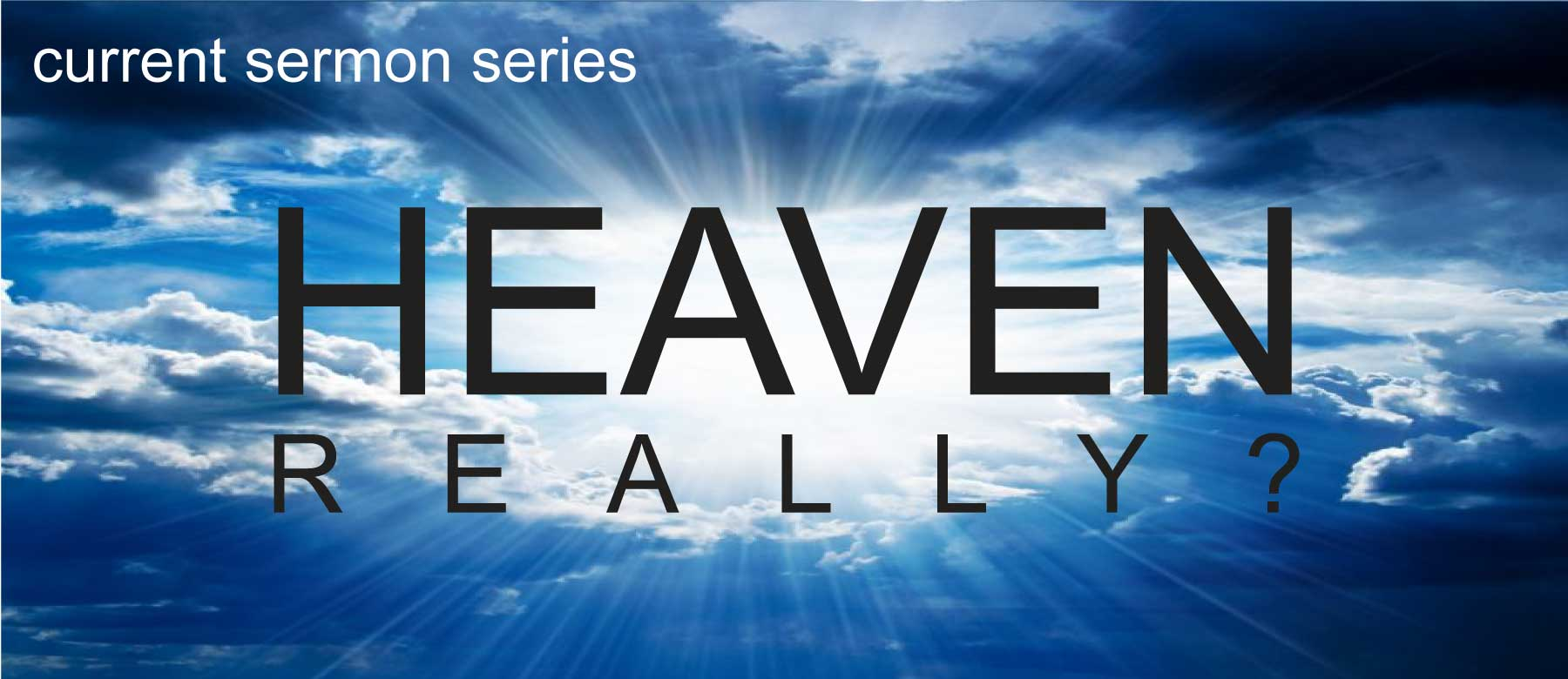 Heaven really  series