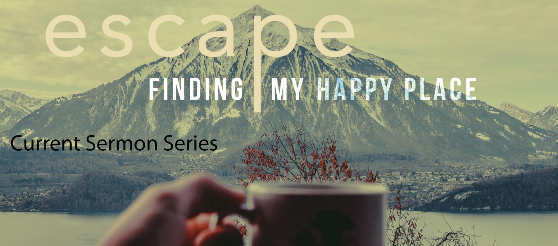 New Escape sermon series