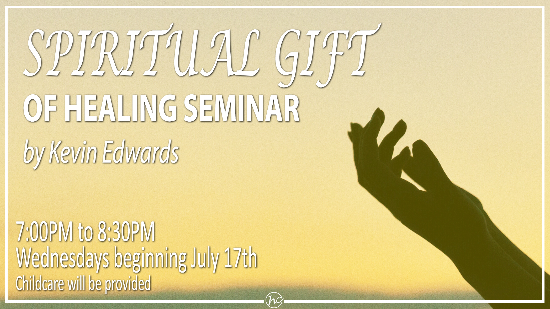 Wednesday Night Healing Seminar - Session 5