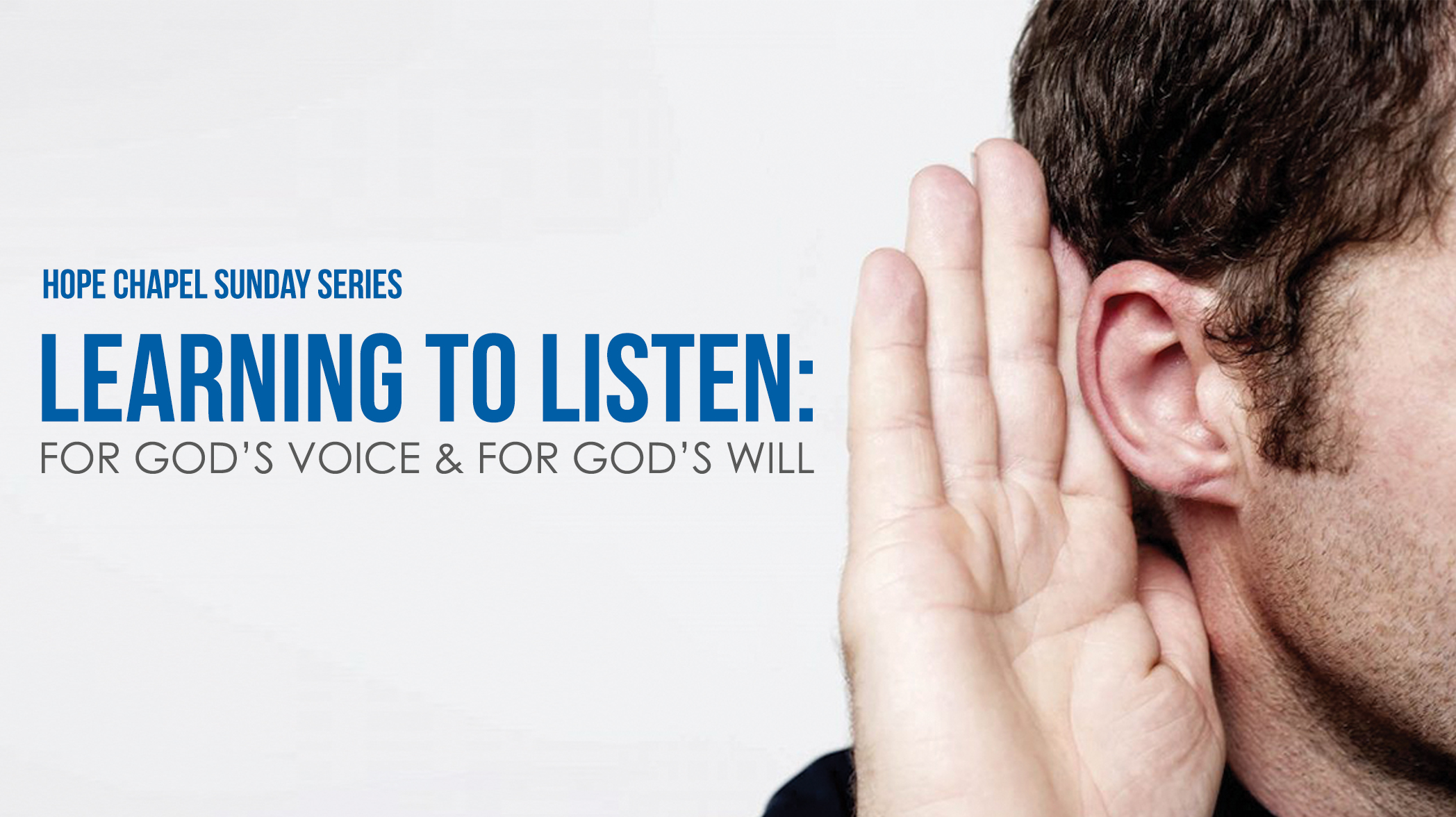 Sermon Series: Learning to Listen - For God