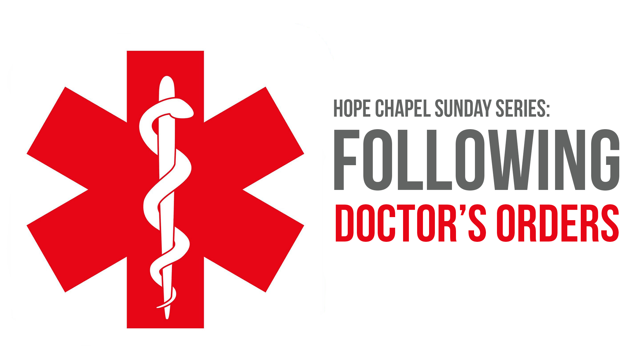 Sermon Series: Following Doctor