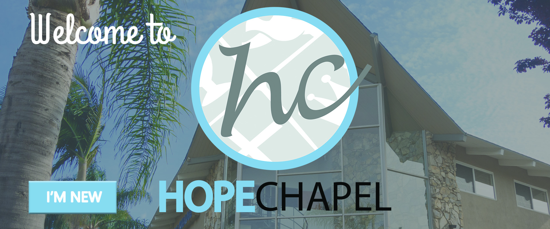 Welcome to Hope Chapel HB