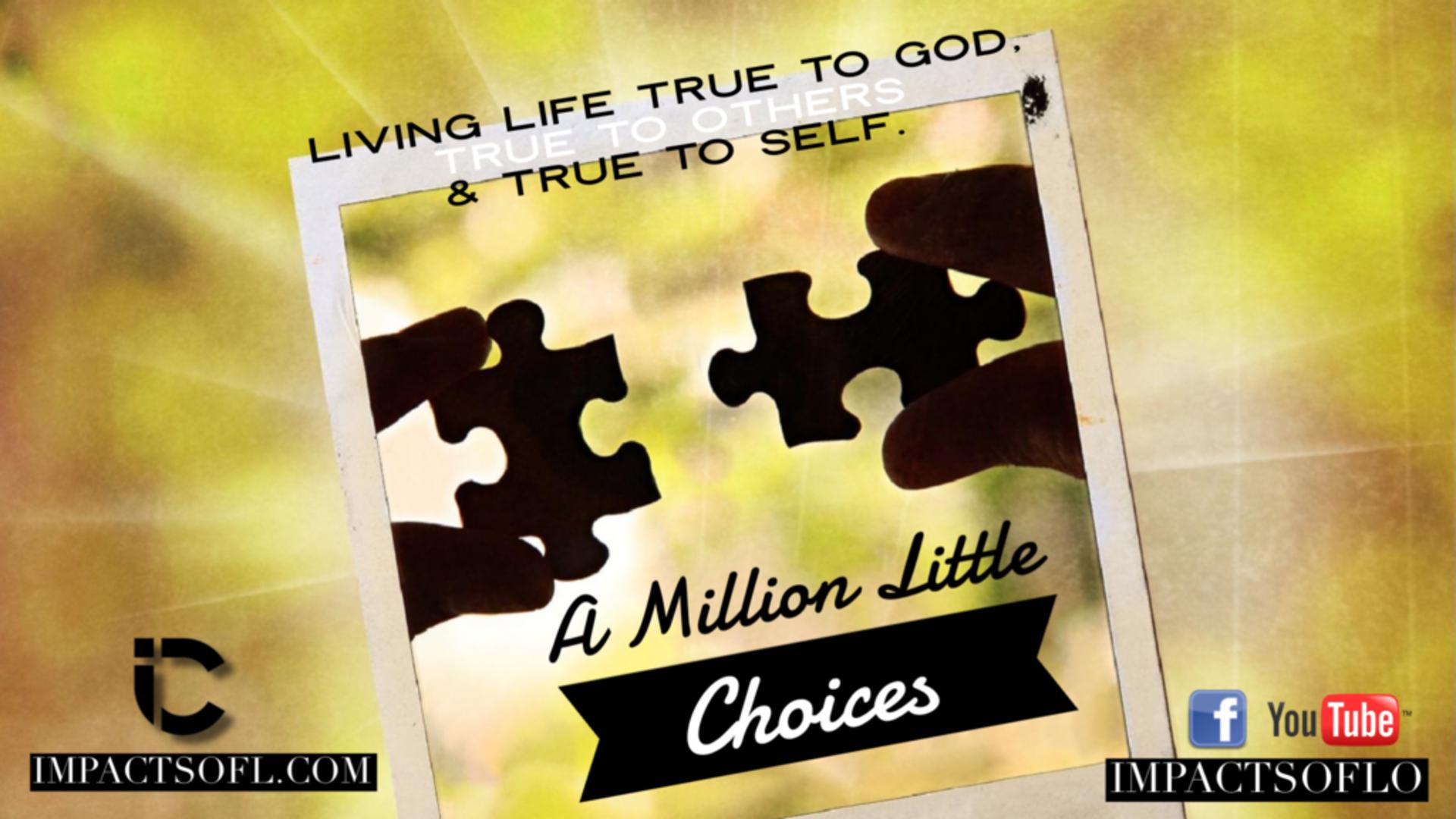 A Million Little Choices