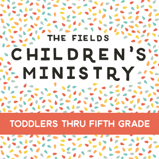 The Fields Children's Ministry