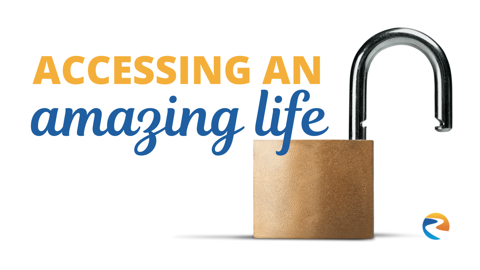 Accessing An Amazing Life